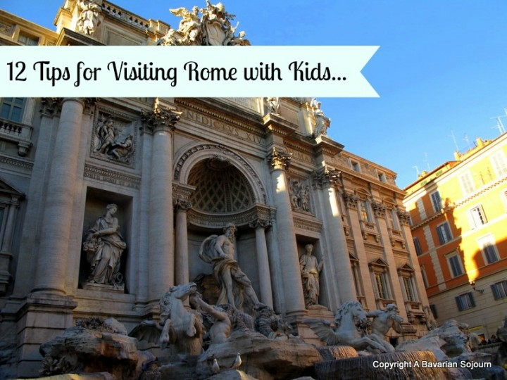 Twelve Tips for Visiting Rome with Kids
